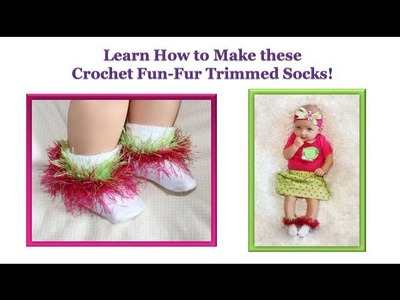 Crochet Fun Fur Sock Edging - Sock Trim Pattern - Baby.Children Socks
