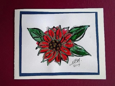 DIY HOW TO PAINT A POINTSETTIA CARD, cardmaking, Christmas cards