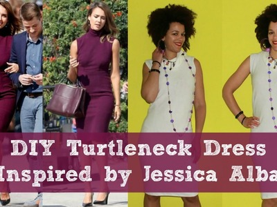 DIY Turtleneck Dress inspired by Jessica Alba | DIY Dress