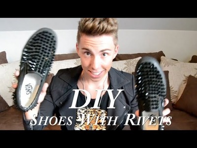DIY Tutorial: Shoes With Rivets. Schuhe Mit Spitznieten