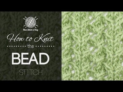 How to Knit the Bead Stitch