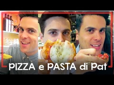 Pizza e Pasta di Pat (How I Ate My Way Through Italy) | Billy & Pat