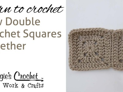 Crochet Beginner Lesson Learn How to : Sew Double Crochet Squares Together 005
