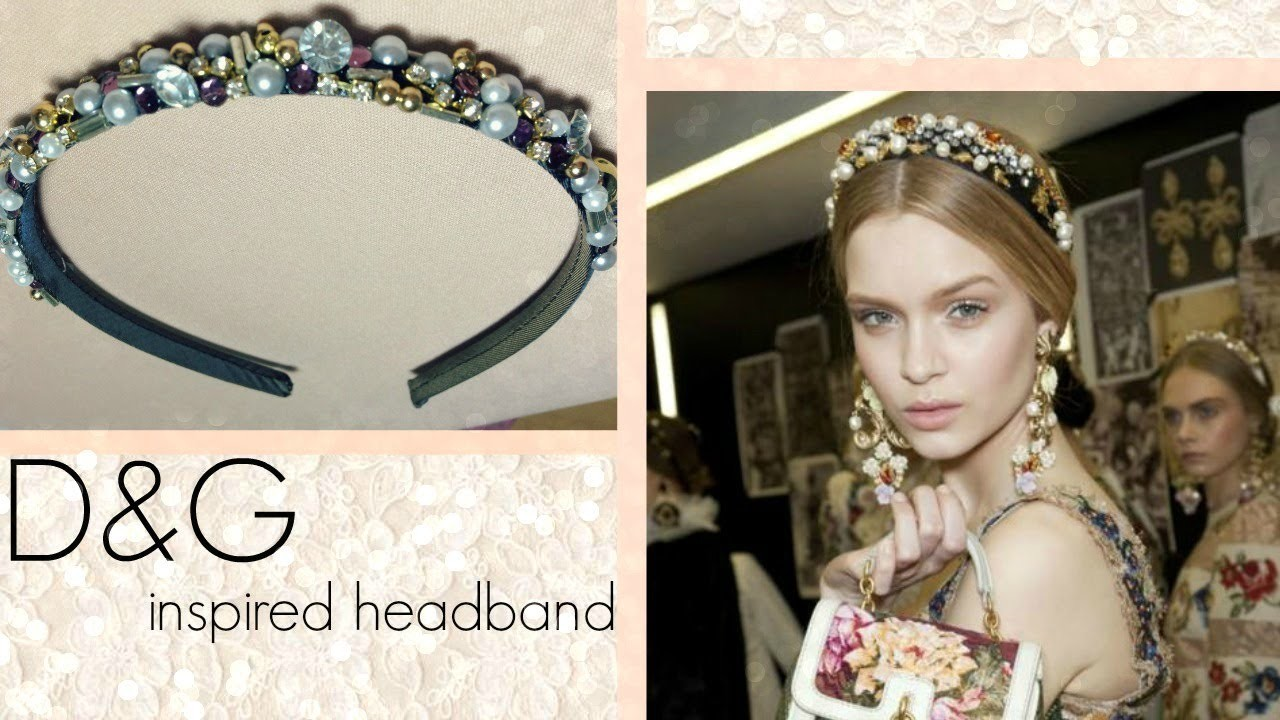 DIY : Dolce & Gabbana inspired headband, My Crafts and DIY Projects