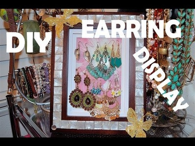 ✿ DIY EARRING DISPLAY ORGANIZER, DIY JEWELRY DISPLAY ✿