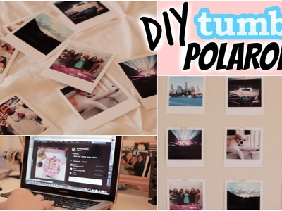 DIY Polaroids (Tumblr Inspired Room Decor) | Cheap & Easy