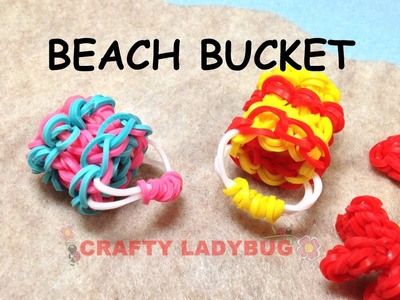 Rainbow Loom Band 3D BEACH BUCKET OR PAIL Charm Tutorials by Crafty Ladybug.How to DIY