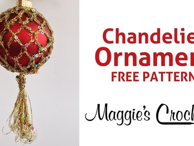 Enchant Chandelier Ornament Free Crochet Pattern - Right Handed