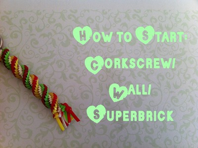 How to Start the Corkscrew.Superbrick.Wall Stitch