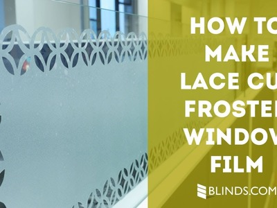 Lace Cut Frosted Window Film: Crafty at Home