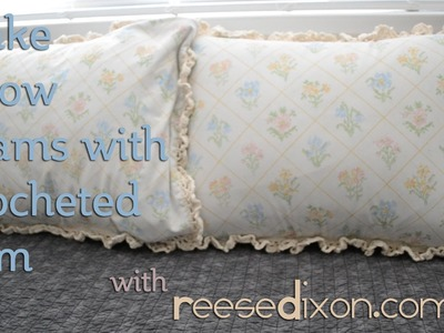 How to make Pillow Shams with Crocheted Trim