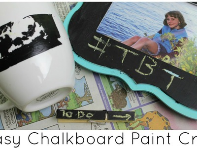 3 Easy Chalkboard Paint Crafts