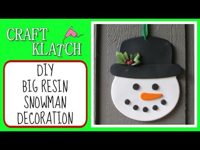 Big Resin Snowman Decoration DIY  Craft Klatch Christmas Series