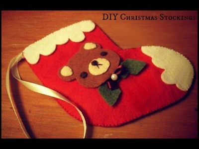 Christmas DIY Tutorial : Felt Christmas Stockings