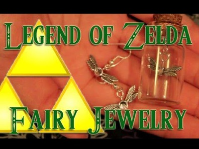 Craft Tutorial: Legend of Zelda Fairy Jewelry Geeky Friday Tutorial