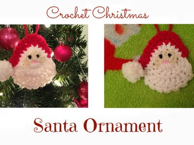 Crochet Christmas : Santa Ornament Tutorial