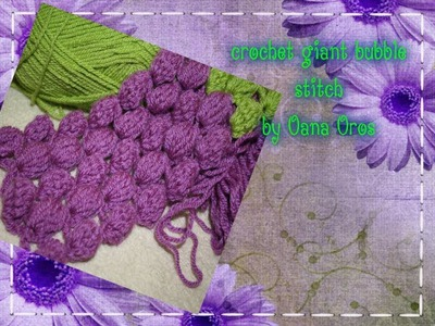 Crochet giant bubble stitch