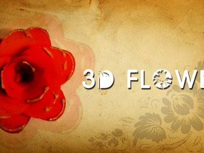 DIY : 3D Flowers | Simple Flower Design | Children Art & Craft