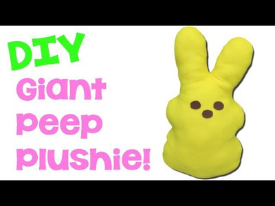DIY Big Giant Peep Plushie!  Craft Klatch Easter Series