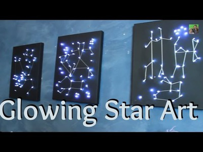 DIY Craft - Light Up Star.Constellation Art