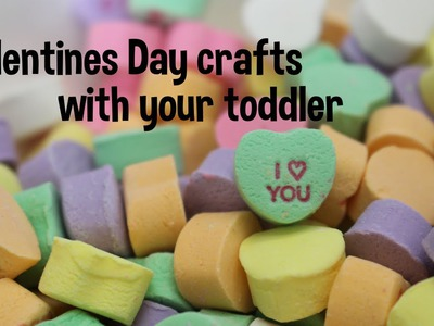 DIY Craft Projects with your toddler! Valentine's Day!