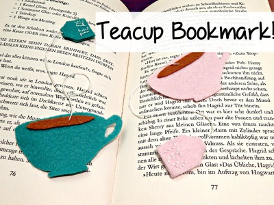 DIY Cute Felt Tea Cup Bookmark! ¦ The Corner of Craft