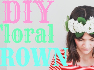 DIY Flower Crown. How to Tutorial with Fresh Flowers