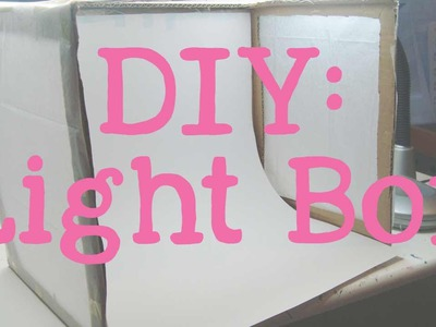 DIY Light Box | Tutorial, Care & How To Use