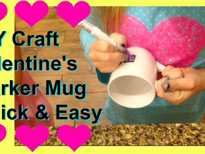 DIY Sharpie Crafts | Kids Cheap and Easy Sharpie Mug | Kids Easy Valentines Craft