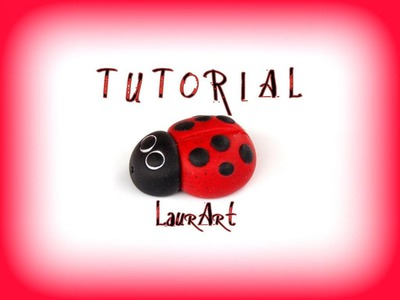 DIY TUTORIAL: coccinella in FIMO. Ladybird (polymer clay project - FIMO)