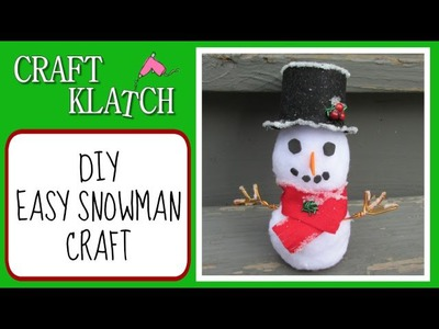 Easy Snowman Craft DIY   Great for Kids!  Craft Klatch Christmas Series