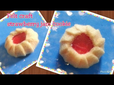 Felt craft - diy felt food jam cookie tutorial不織布手工教學:果醬曲奇