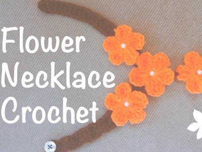 ♥ Flowers Necklace ☁ Crochet
