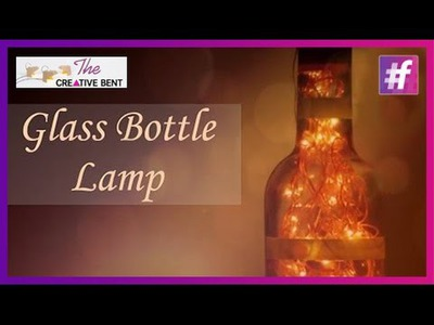 Glass Bottle Lamp | Waste Creativity | DIY Tutorial