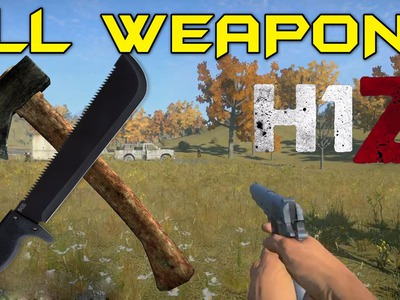 H1Z1 ► How To Craft All CRAFTED WEAPONS!