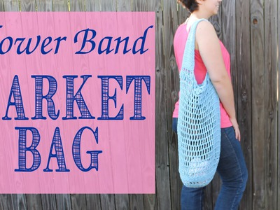 HOW TO: Crochet Flower Band Market Bag Tutorial