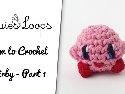 How to Crochet Kirby - Part 1