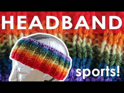 How to Knit a Headband - SPORTS!