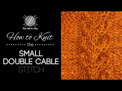How to Knit Small Double Cable Stitch