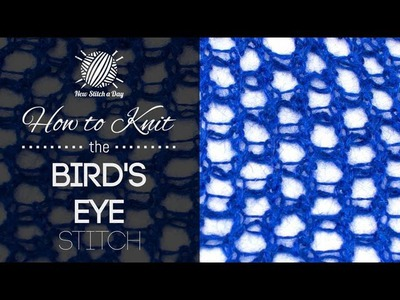 How to Knit the Bird's Eye Stitch