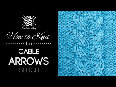 How to Knit the Cable Arrow Stitch