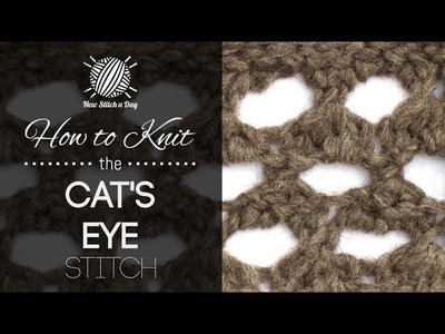 How to Knit the Cat's Eye Stitch