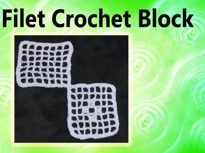 How to make a Filet Crochet Block Crochet Geek