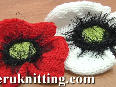 Knitted Poppy Flower Tutorial 25 Part 2 of 2 Knitting Flower Library