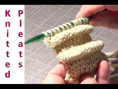 Knitting Pleats- How to Create 'Folds' or Pleats