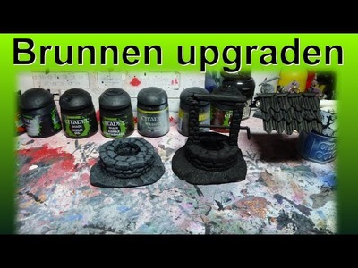 Lets craft # 60 Bastel Tutorial - Brunnen upgrade