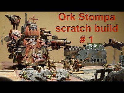 Lets craft # 62 Bastel Tutorial - Ork Stompa selbst basteln - with English subtitles