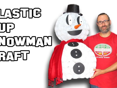 Plastic Cup Snowman Craft Christmas DIY