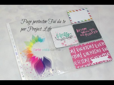 Project Life: Page Protector Fai da te-DIY -Scrapbooking Tutorial
