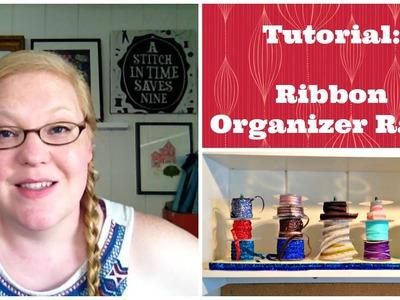 Tutorial: Cheap & Easy Ribbon Organizer Rack - Dollar Store Crafts